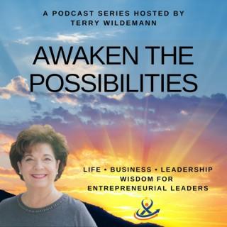 Awaken the Possibilities