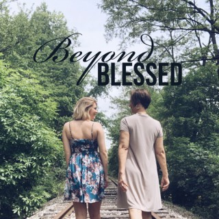 Beyond Blessed Podcast