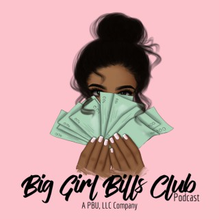 Big Girl Bills Club