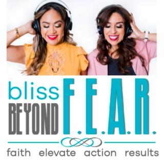 Bliss Beyond F.E.A.R.