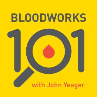 Bloodworks 101