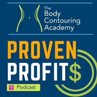 Body Contouring Academy's Proven Profits Podcast