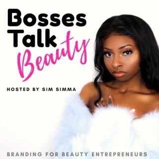 Bosses Talk Beauty