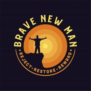 Brave New Man