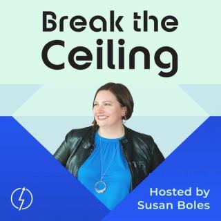 Break the Ceiling