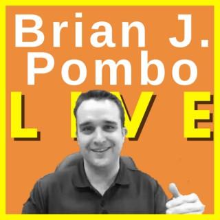 Brian J. Pombo Live