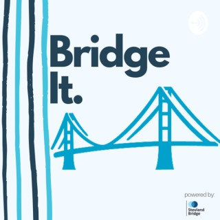 Bridge It.