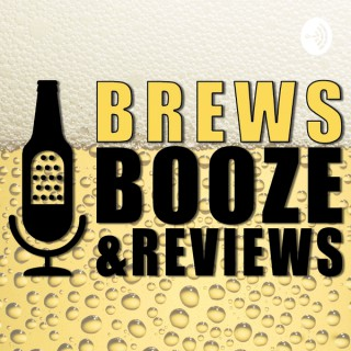 Brews, Booze, & Reviews