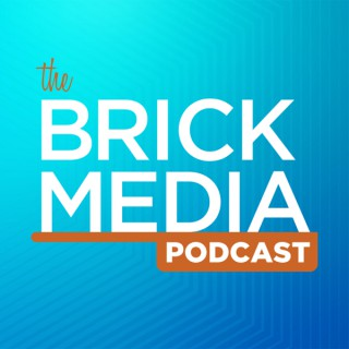The Brick Media Podcast