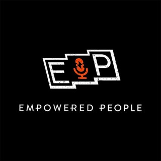 Empowered People Podcast