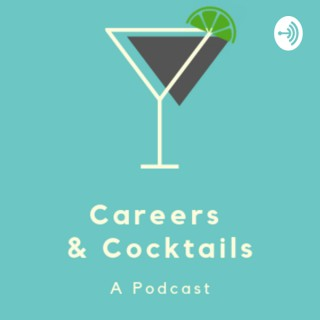 Careers & Cocktails