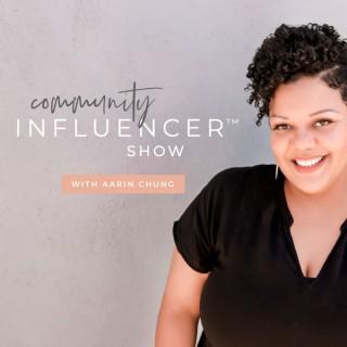 Community Influencer™ Show