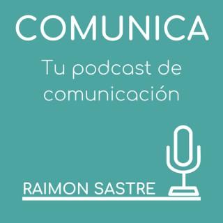 Comunica. Tu podcast de comunicación