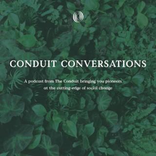 Conduit Conversations