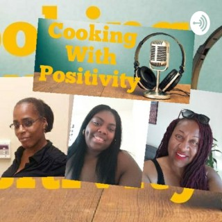 Cooking with positivity