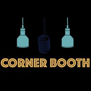 Corner Booth Podcast