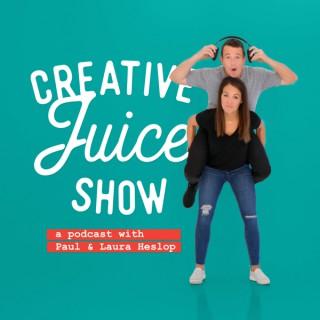 Creative Juice Show - Paul & Laura Heslop