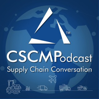 CSCMPodcast: Supply Chain Conversation