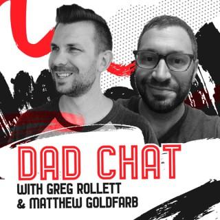 Dad Chat with Greg & Matt