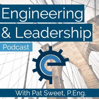 Engineering and Leadership Podcast
