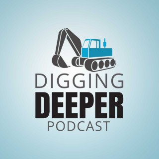 Digging Deeper - For Construction Pros