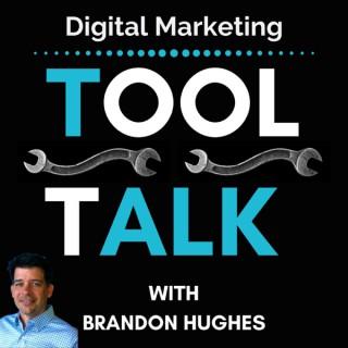 Digital Marketing Tool Talk