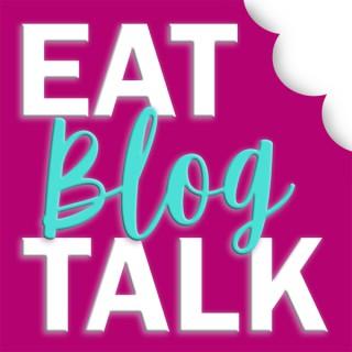 Eat Blog Talk | Megan Porta