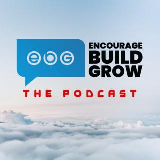 Encourage Build Grow Podcast