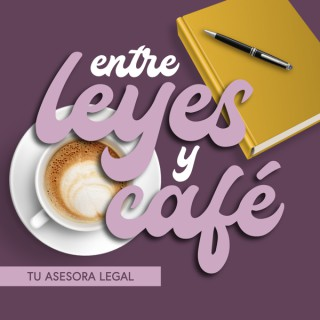 Entre Leyes y Café