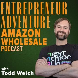 Entrepreneur Adventure Amazon Wholesale Online Business Podcast