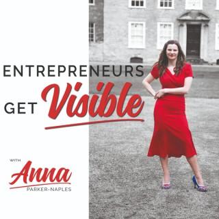 Entrepreneurs Get Visible