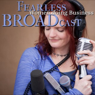 Fearless Broadcast