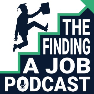 Finding a Job Podcast -- Interview & networking tips for college students