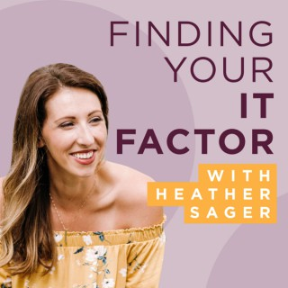 Finding Your It Factor