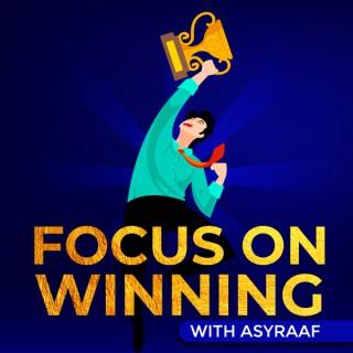 Focus On Winning
