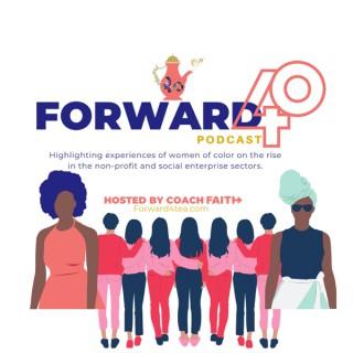 Forward 40 Podcast