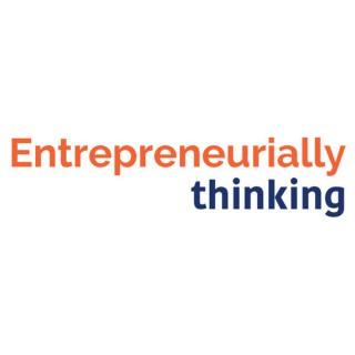 Entrepreneurially Thinking: Innovation | Experimentation | Creativity | Business