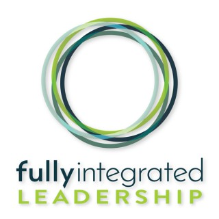 Fully Integrated Leadership podcast