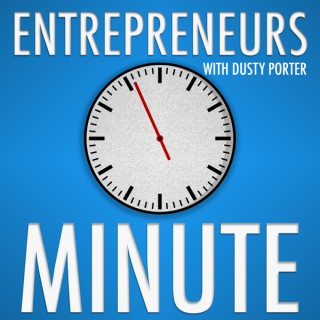 Entrepreneurs Minute: Grow Your Business and Spread Your Message