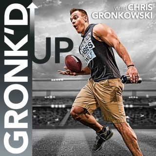 Gronk'd UP