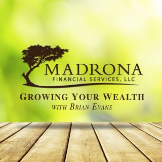 Growing Your Wealth with Brian Evans