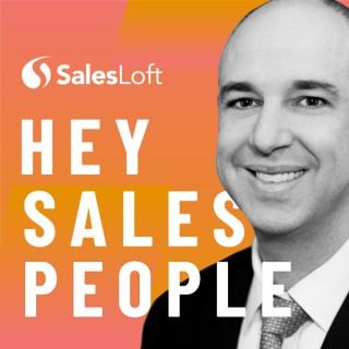 Hey Salespeople