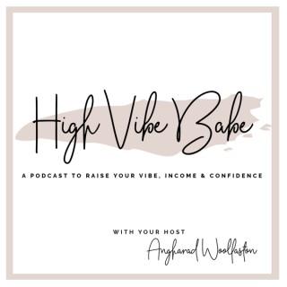 High Vibe Babe