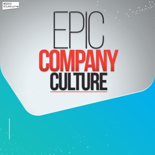 Epic Company Culture