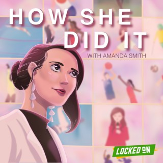 How She Did It - With Amanda Smith