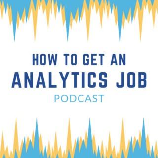 How to Get an Analytics Job