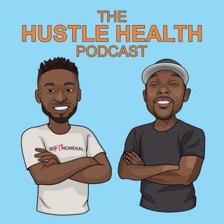 Hustle Health Podcast