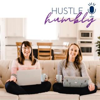 Hustle Humbly