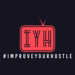 Improve Your Hustle