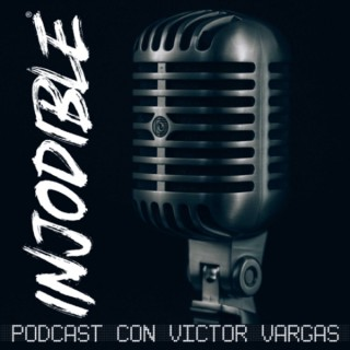 INJODIBLE - El Podcast